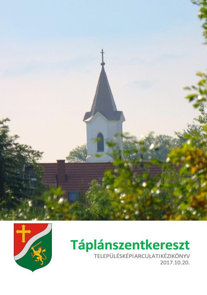 Táplánszentkereszt - TELEPÜLÉSKÉPI ARCULATI KÉZIKÖNYV