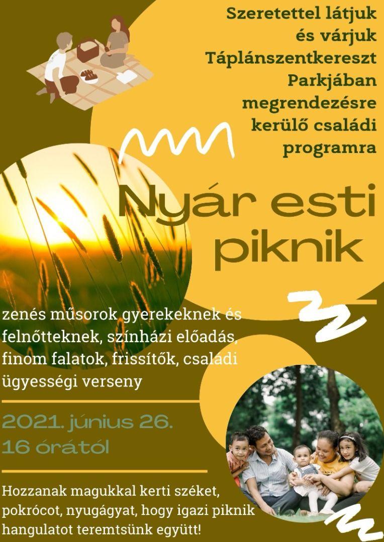 Táplánszentkereszt Nyár Esti Piknik 2021
